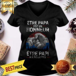 Official Etre Papa Est Un Honneur Être Papi N'a Pas De Prix V-Neck
