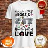 Nice Koala My Basket Full Of Eggs And My Heart Full Of Love Shirt