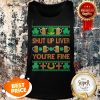 Nice Shut Up Liver You're Fine St Patricks Day Ugly Holiday Beer Tank Top