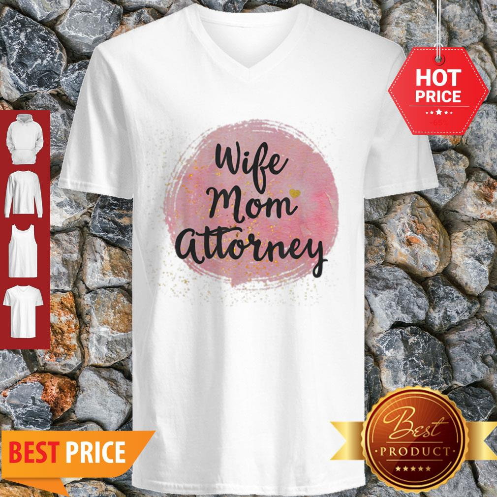 Original Wife Mom Attorney Funny Mother's Day Gift For Mama V-neck