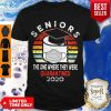 Good Seniors The One Where They Were Quarantined 2020 Vintage Shirt