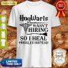Official Nurse Hogwarts Wasn't Hiring So I Heal Muggles Instead Shirt
