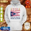 Ohio State Flag Wine With Dewine Snackin With Acton Hoodie