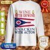 Ohio State Flag Wine With Dewine Snackin With Acton Sweatshirt
