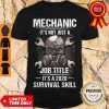 Official Mechanic It's Not Just A Job Title It's A 2020 Survival Skill Shirt