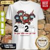 Nice Dachshunds 2020 The Year When Shit Got Real #Quarantined COVID-19 Shirt
