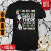 Good Dr. Seuss Said I Do Not Like Coronavirus Here Or There I Do Not Like Coronavirus Anywhere Shirt