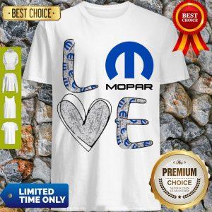 Cute Heart Love Mopar Shirt