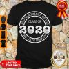 Official Proud Member Of The Class Of 2020 We Made History Coronavirus Shirt
