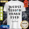 Nice Worst Senior Prank Ever 2020 #Quarantined Shirt