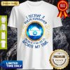 Top I Became A Nurse Because Your Life Is Worth My Time Shirt