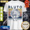 Nice Pluto Never Forget 1930 2006 Vintage Shirt