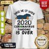 Cute Dachshund Wear Mask Wake Me Up 2020 Coronavirus Pandemic Is Over COVID19 Shirt