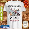 Awesome Dogs March Birthday 2020 The Year When Shit Got Real Quarantined Coronavirus Shirt