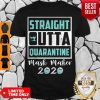 Awesome Straight Outta Quarantine Mask Maker 2020 Unisex Shirt