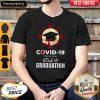 Covid 19 Coronavirus Stole My Graduation Shirt Classic T-Shirt