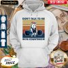 Dont Talk To Me Im Counting Unicorn Weightlifting Vintage Hoodie