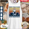 Dont Talk To Me Im Counting Unicorn Weightlifting Vintage Tank Top