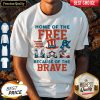 Home Of The Free Because Of The Brave Santa American Flag Veteran Independence Day Shirt