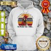 I May Look Calm But In My Head Eve Pecked You 3 Times Vintage Hoodie