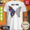 Premium July Girl Shirt