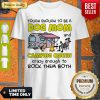 Tough Enough To Be A Dog Mom And Camping Queen Crazy Enough To Rock Them Both Shirt