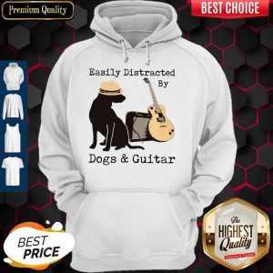 Official Easily Distracted By Guitar And Dogs Hoodie