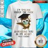 im-smiling-under-the-mask-and-hugging-you-in-my-heart-pre-k-teacher shirt