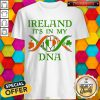 Official Ireland It'S In My DNA Shirt
