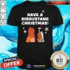 Awesome Have A Disgustang Christmas Shirt - Design By Togethertee.com
