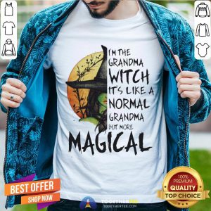 Magical I'm The Grandma Witch It's Like A Normal Grandma But More Halloween Shirt - Design By Togethertee.com