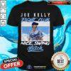 Nice Joe Kelly Fight Club Nice Swing Bitch Shirt