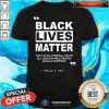Original Black Lives Matter That Is An Eternal Truth All Reasonable People Should Support Dallin H Oaks Shirt - Design By Togethertee.com