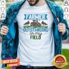 Awesome Farmer Outstanding In My Field Shirt - Design By Togethertee.com