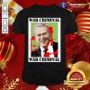 War Criminal George Bush Shirt - Design By Togethertee.com