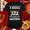 Good Never Underestimate A Woman Who Loves Cats Santa And Was Born In November Shirt - Design By Togethertee.com