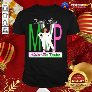 Kamala Harris Mvp Madam Vice President Shirt - Design By Togethertee.com