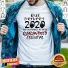 Bus Drives 2020 The One Where We Were Quarantined Essential Shirt - Design By Togethertee.com