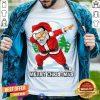 Santa Claus Dabbing Dance Cute T-Shirt - Design By Togethertee.com