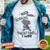 Elephant Rock Paper Scissors Throat Punch I Win Shirt - Design By Togethertee.com
