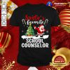 Santa's Favorite School Counselor Santa Christmas T-Shirt - Design By Togethertee.com