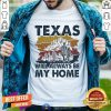 Texas Will Always Be My Home Vintage Shirt - Design By Togethertee.com