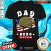 Dad Us Army Veteran Hero Father's Day American Flag Shirt - Design By Togethertee.com
