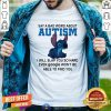 Stitch Say A Bad Word About Autism I Will Slap You So Hard Shirt