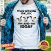 Cows Stuck Between Idk Idc And Idgaf Shirt - Design By Togethertees.com