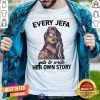Every Jefa Gets To Write Her Own Story Shirt - Design By Togethertees.com