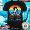 Pretty Just A Girl Who Loves Cycling Vintage Shirt