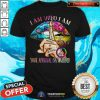 Colorful Lips Hippie I Am Who I Am Your Approval Is Not Needed Shirt