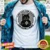 Funny I Like Black Cats And Racing And Maybe 3 People Shirt