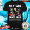 Grateful 99 Years Prince Philip 1921 2021 Signature Shirt